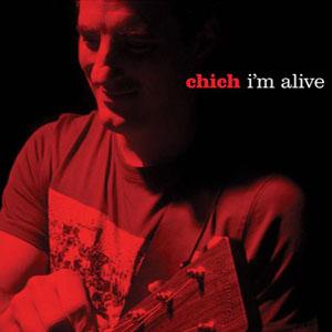 Chich I'm Alive