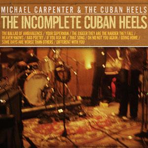 Michael Carpenter and the Cuban Heels